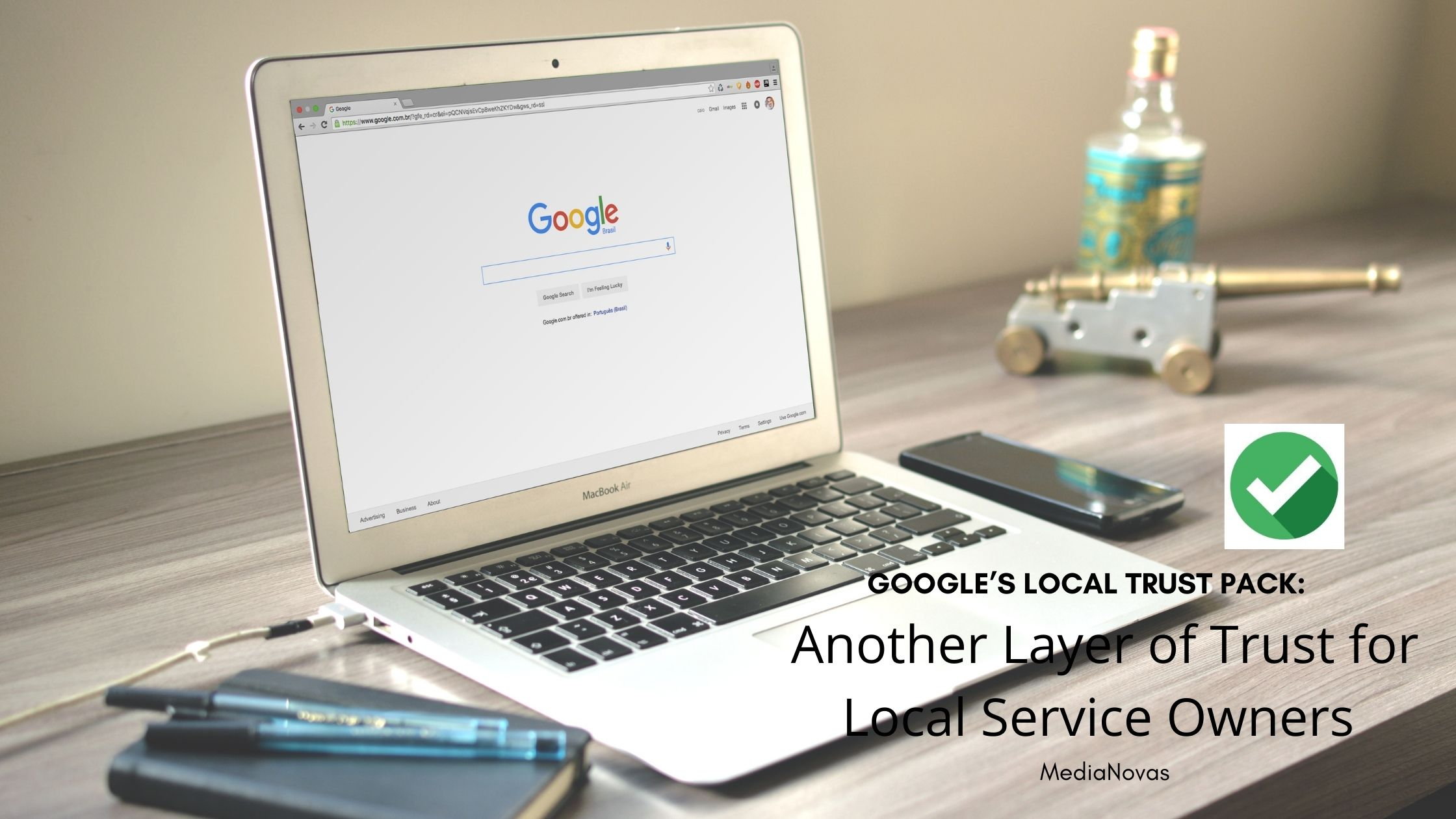 Google's Local Trust Pack: Another Layer of Trust for Local Service Owners