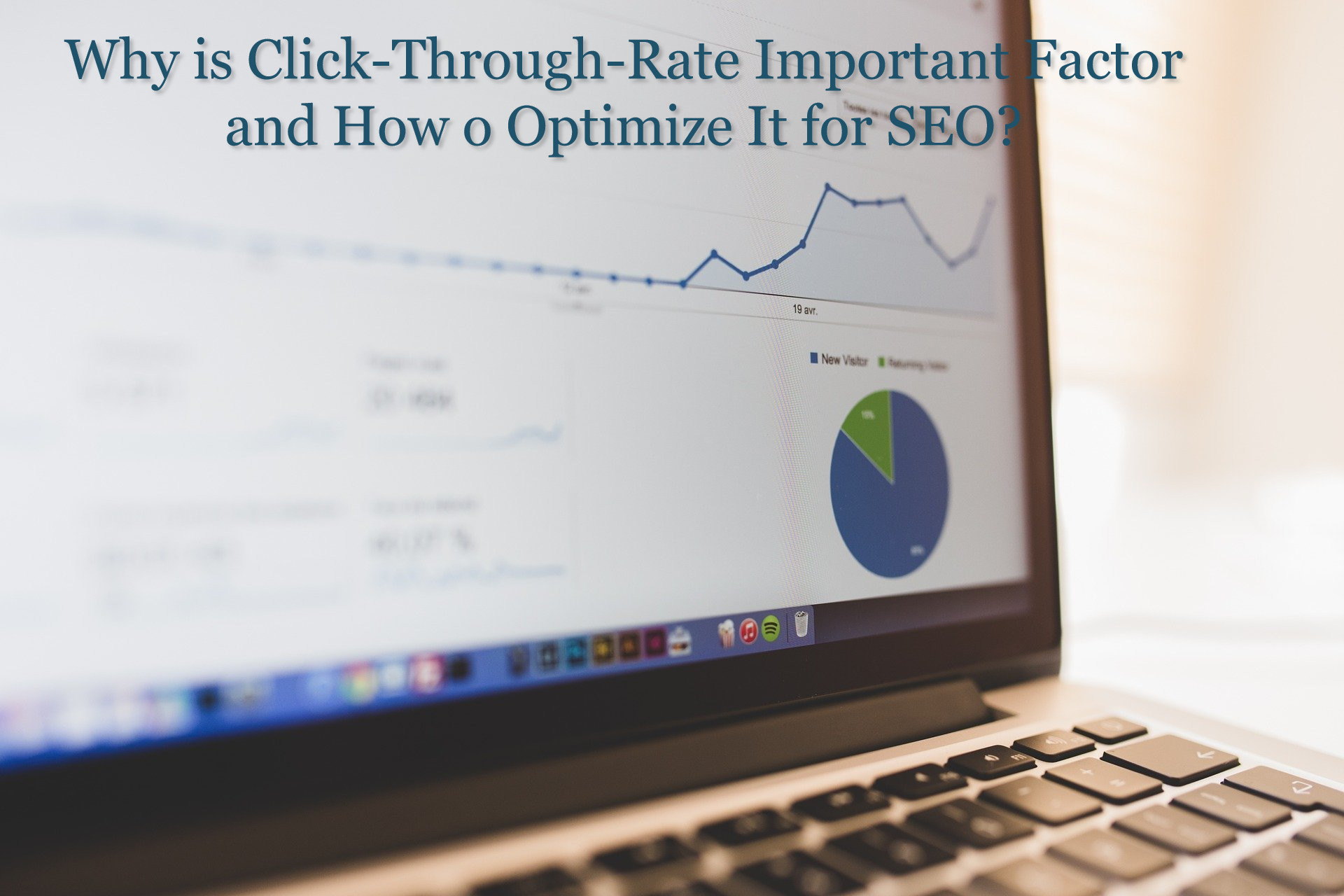 Why is Click-Through-Rate Important Factor and How o Optimize It for SEO?